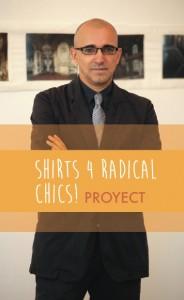 Espacio Nuca eduardo nuca shirts 4 radical chics proyect paco barragán